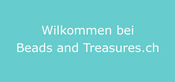 Wilkommen bei Beads and Treasures